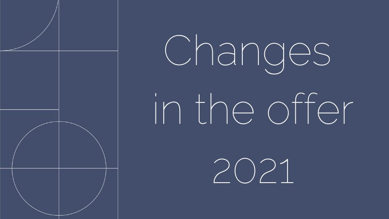 Changes in the offer 2021